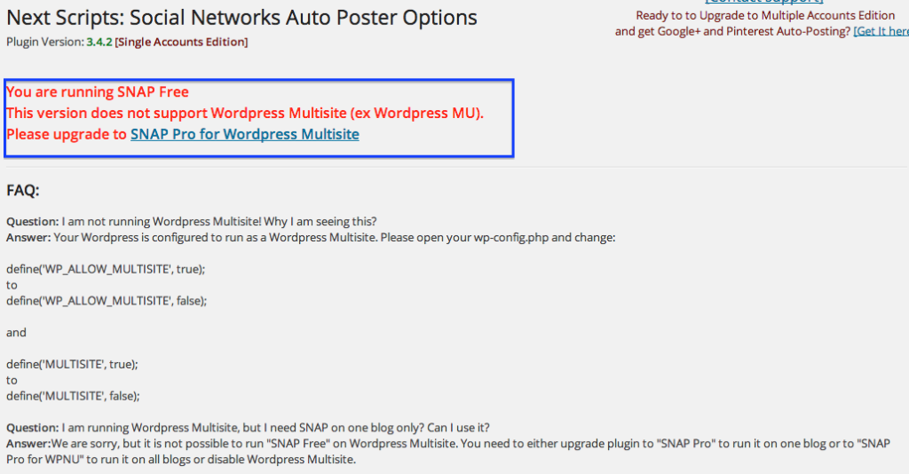 You are running SNAP Free  This version does not support WordPress Multisite (ex WordPress MU).